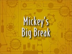 Title-MickeysBigBreak
