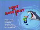 Light or Dark Meat?
