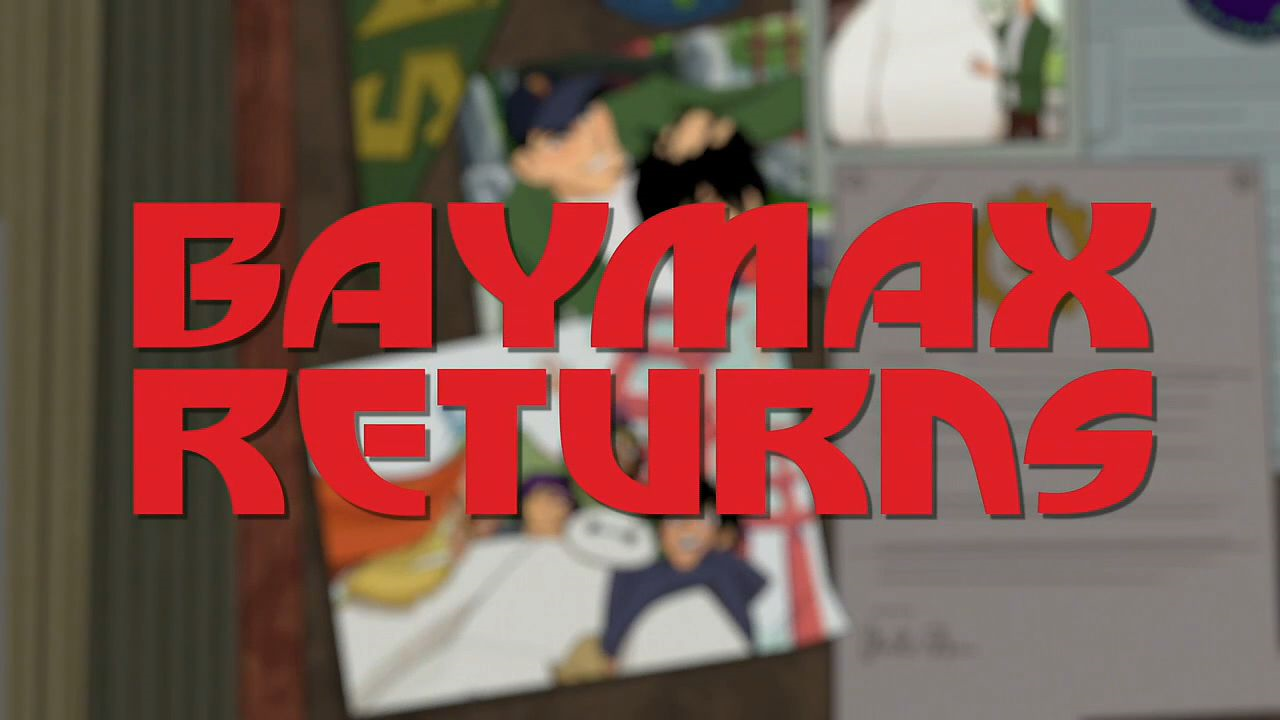 Baymax Returns | Disney Wiki | FANDOM powered by Wikia