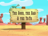 The Good, the Bad and the Yo-Yo
