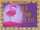 Isle Find Out