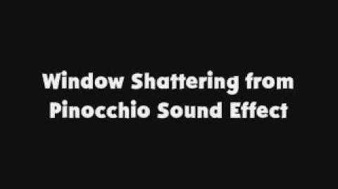 Window Shattering from Pinocchio SFX