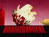 Brainzburgerz