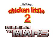 Chicken little 2 mission to mars unused logo by jamnetwork-dar291n