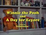 Winnie the Pooh and a Day for Eeyore Title