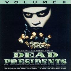 Dead Presidents OST 2