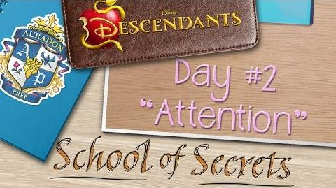 Day 2 Attention School of Secrets Disney Descendants