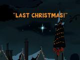 Last Christmas!