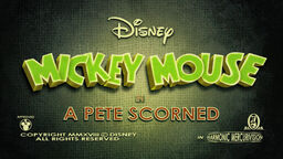 Mickey Mouse A Pete Scorned title card
