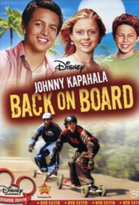 Johnny Kapahala-Back on Board
