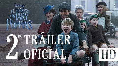 El Regreso de Mary Poppins, de Disney – Último tráiler oficial (Subtitulado)