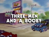 Three Men and a Booby