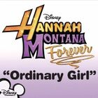 Hannah Montana - Ordinary Girl
