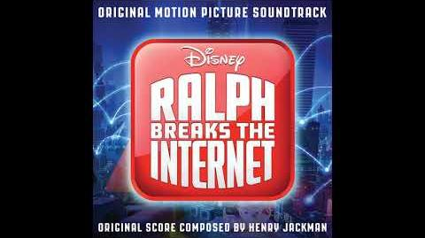 In This Place Ralph Breaks the Internet OST