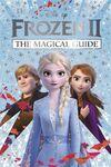 Frozen II - The Magical Guide