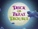 Trick or Treat Trouble