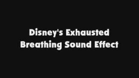 Disney's Exhausted Breathing SFX