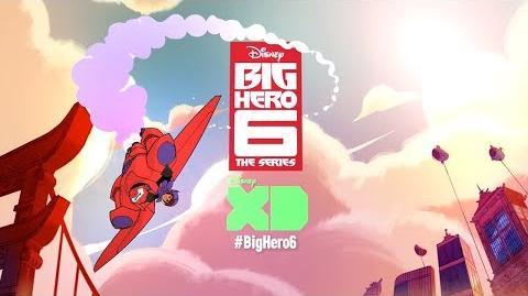 Series Teaser Big Hero 6 The Series Disney XD