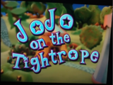 JoJo on the Tightrope