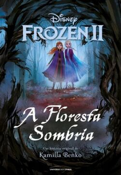 Frozen II A Floresta Sombria