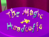The Magic Handcuffs