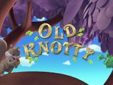 Old Knotty