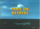 Panic on Bathyos