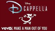 DCappella - I'll Make a Man Out of You (Audio Only)