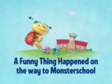 A Funny Thing Happened on the Way to Monsterschool