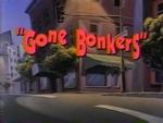 Gone Bonkers - Title