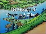 The Legend of Ponce de L'Otter