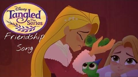 Friendship Song Extended (Tangled The Series Pascals Story)
