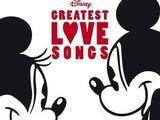Disney's Greatest Love Songs