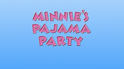 Minnie's Pajama Party