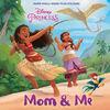 Moana Mom and Me