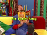 Slip Slidin' Away