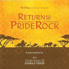 Return to Pride Rock (Songs inspired by Disney's The Lion King II- Simba's Pride)