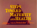 Steps Toward Maturity and Health