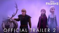 Frozen 2 Official Trailer 2