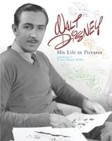 Walt disney his life in pictures