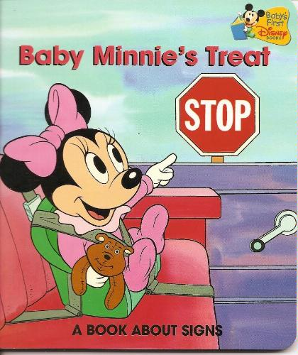 Baby Minnieu0027s Treat Is A 1987 Disney Babies Book About Signs Featuring Baby  Minnie Mouse, Who Learns About Signs And How They Direct Us To Where We  Need To ...