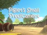 Piglet's Small Predicament