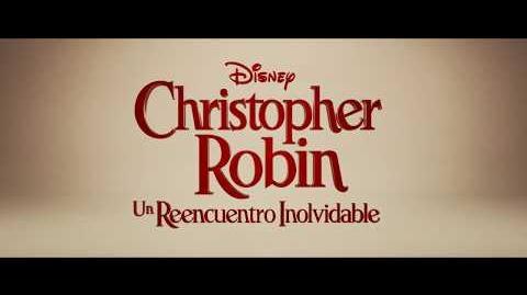 CHRISTOPHER ROBIN UN REENCUENTRO INOLVIDABLE de Disney- Primer Adelanto