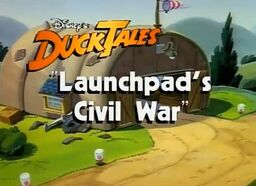 Launchpad's Civil War (Title Card)