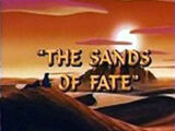 The Sands of Fate
