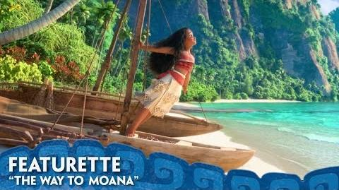 """The Way To Moana"" - Moana"