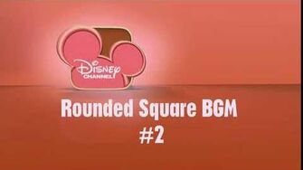 Disney ChannelRounded Square BGM 2