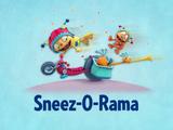 Sneez-O-Rama