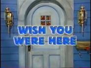 Wish You Were Here Bear Big Blue House