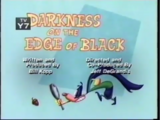 Darkness on the Edge of Black